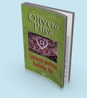 Olivera Ptica knjige - Ljubavni Podvizi Radinke Ilic